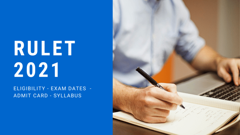 RULET 2021 Application Form | Eligibility Exam Dates Admit Card Syllabus