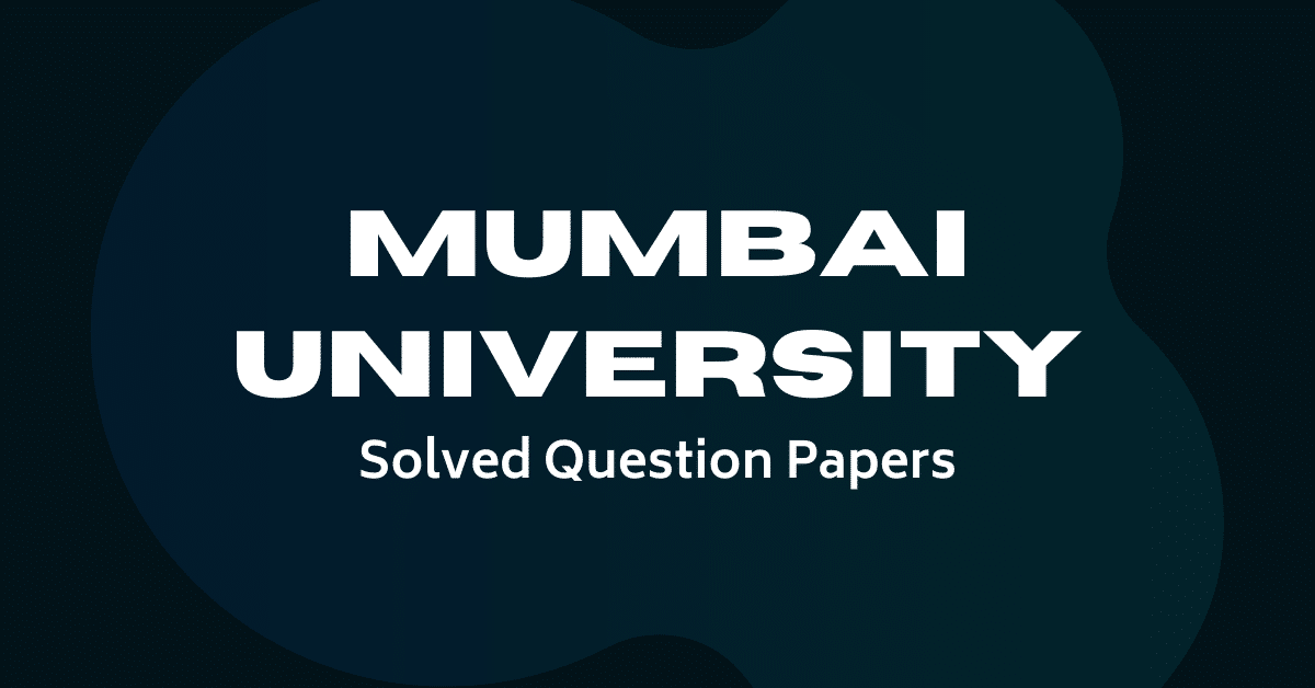 Mumbai University Solved Question Papers