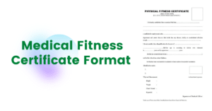 Download Medical Fitness Certificate Format [Latest]