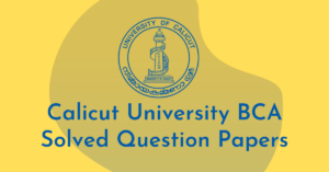 Calicut University BCA Solved Question Papers Download 2021